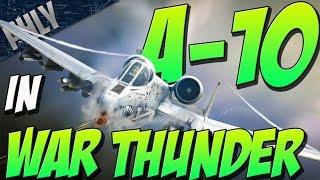 A-10 IN WAR THUNDER - 30mm AVENGER CANNON (War Thunder Gameplay)