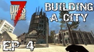 7 DAYS TO DIE Alpha 14.6 Survival City Base building ep 4 modded PVE Multiplayer