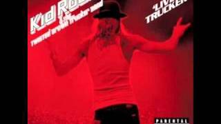 Kid Rock - Motherfucker Quite Like Me(Live Trucker)
