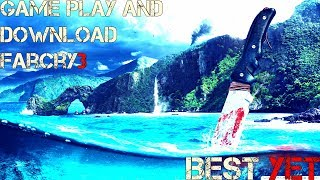 How to download Far Cry 3 Free PC(link in description) and gameplay!!NO Errors!!