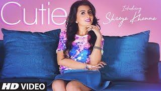 Shreya Khanna: Cutie Song | Intense | Robby Singh | Latest Songs 2018 | T-Series