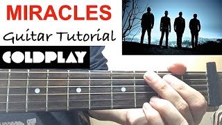 MIRACLES - Coldplay | *Guitar Tutorial* Lesson
