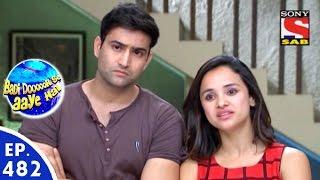 Badi Door Se Aaye Hain - बड़ी दूर से आये है - Episode 482 - 13th April, 2016