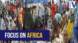 Focus on Africa: Bomb attack, famine and refugees