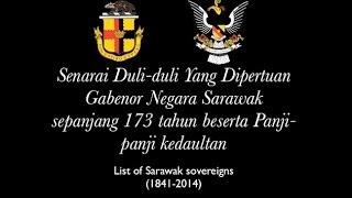 Senarai Gabenor Negara Sarawak sepanjang 173 tahun