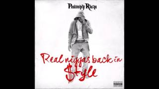 Philthy Rich - Real Niggas Back In Style [Full Album]