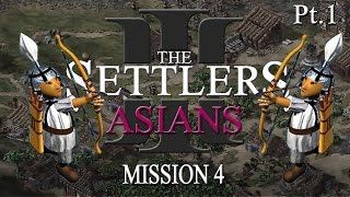 The Settlers 3 - Asians 4 - part 1