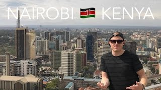 NAIROBI, KENYA TOUR 🇰🇪  Views of the City 🌴  East Africa Backpacking Road Trip Travel Vlog Ep.1