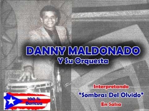 Xxx Mp4 Sombras Del Olvido Salsa Danny Maldonado Albeniz Quintana On Musical Arrangement 3gp Sex