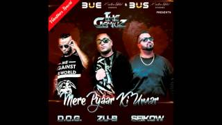 Mere Pyaar Ki Umar - Zu-B ft Seikow & D O G THE GENIUZ