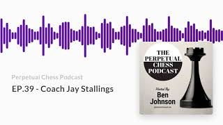 EP 39   Coach Jay Stallings