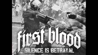 First Blood - Silence Is Betrayal [Full Album]