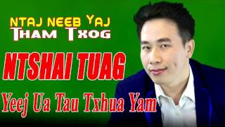 Dab Neeg  Piav Pem  Thaum Koj Ntshais Tuag Lawm Yeej Ua Tau Txhua Yam  6/23/2017