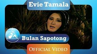 Evie Tamala -  Bulan Sapotong