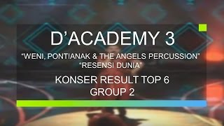 Weni, Pontianak dan The Angels Percussion - Resesi Dunia (D'Academy 3 Konser Result Top 6 Group 2)