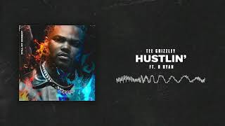 Tee Grizzley - Hustlin