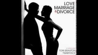 Toni Braxton & Babyface - Love, Marriage & Divorce (2014) Full Album