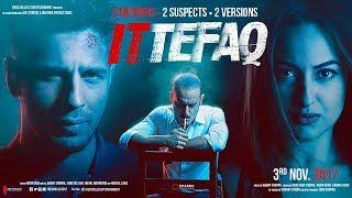 Ittefaq | Official Trailer (Indonesia) | Akshaye Khanna | Siddharth Malhotra | Sonakshi Sinha
