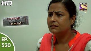 Crime Patrol Dial 100 - क्राइम पेट्रोल -Mumbai Vadodra Murder Case -Ep 520 - 27th June, 2017