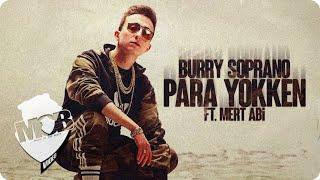Burry Soprano - Para Yokken ft. Mert Abi (Official Video)