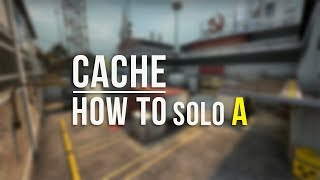 CSGO: How To Solo A on Cache