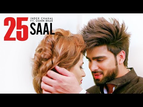 Xxx Mp4 Quot 25 Saal Quot Full Song Inder Chahal Ft Oshin Brar Latest Punjabi Songs 2017 T Series 3gp Sex