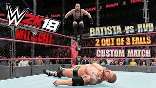WWE 2K18 Gameplay   Batista vs RVD HIAC 2 out of 3 Falls - 60 Minute Time Limit (Custom Match)