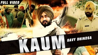 New Punjabi Songs 2016   Kaum   Official Video [Hd]   Gavy Dhindsa   Latest Punjabi Songs 2016