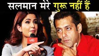 Katrina ने लिया Salman से पंगा - Mentor मान ने से  किया इनकार