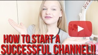 How To Start A Successful YouTube Channel!!//My Tips+Your Questions