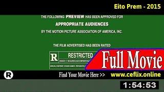 Watch: Eito Prem (2015) Full Movie Online