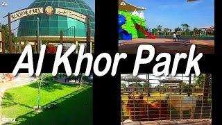 Al khor Park Qatar zoo and play ground