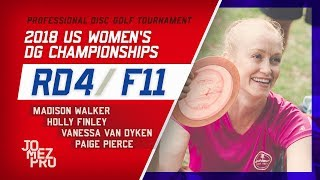 2018 US Women's DG Championships   Final Round, F11   Pierce, Walker, Finley, Van Dyken