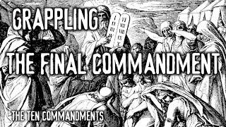 Grappling: The Final Commandment (The Ten Commandments)