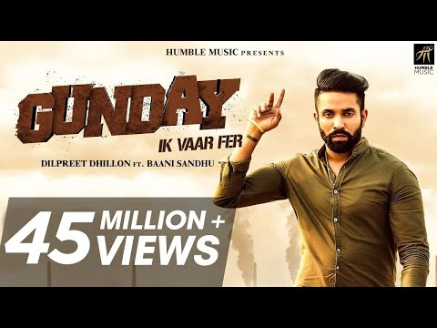 Xxx Mp4 Gunday Ik Vaar Fer Dilpreet Dhillon Feat Baani Sandhu Latest Punjabi Song 2018 Humble Music 3gp Sex