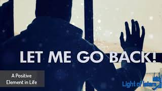 Let Me Go Back! - Scary Reminder | Emotional Reminder
