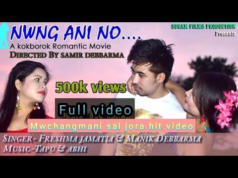 Xxx Mp4 Mwchangmani FULL HD Film NWNG ANI NO Music Tapu Abhi Singer Manik Freshma Jamatia Directed By 3gp Sex