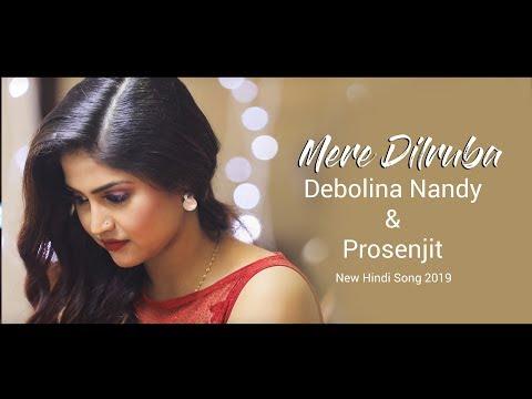 Xxx Mp4 MERE DILRUBA Prosenjit Debolinaa Nandy Vikrant New Hindi Song 2019 3gp Sex