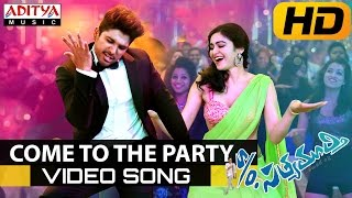 Come To The Party Full Video Song    S/o Satyamurthy Video Songs    Allu Arjun,Samantha