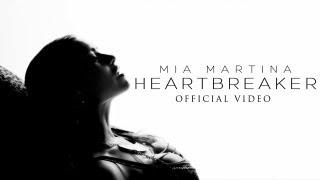 Mia Martina - HeartBreaker [Official Video]