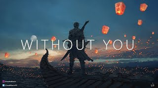"""""""Without You"""" 