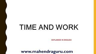 TIME & WORK MATHS SHORTCUT & TRICKS : ENGLISH VERSION