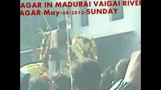 KALLALAGAR IN MADURAI VAIGAI RIVER -ALAGAR-May-05-2012-SUNDAY (part-2).flv