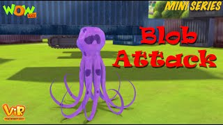 Blob Attack - Vir Mini Series - Vir The Robot Boy - Live in India