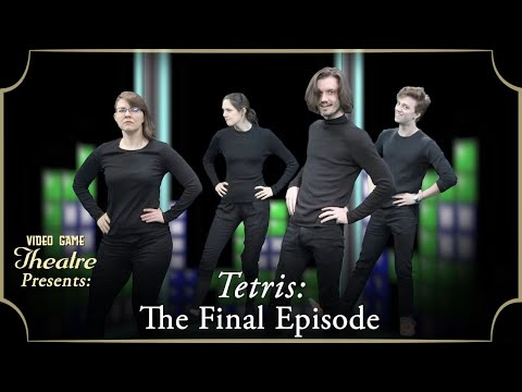 Video Game Theatre: The Final Episode —