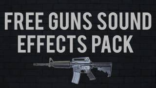 Free Guns Sound Effects Pack (Download Link)