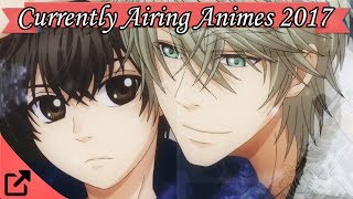 Top 10 Currently Airing Animes 2017 (#01)
