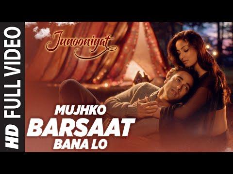 Xxx Mp4 Mujhko Barsaat Bana Lo Full Video Song Junooniyat Pulkit Samrat Yami Gautam T Series 3gp Sex