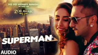 SUPERMAN [Bass Boosted] | ZORAWAR | Yo Yo Honey Singh | Latest Punjabi Songs 2016