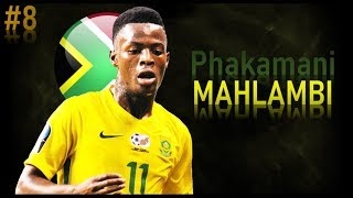 PHAKAMANI MAHLAMBI - Goals, Skills, Assists | 2018 | MAMELODI